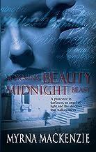 Morning Beauty, Midnight Beast