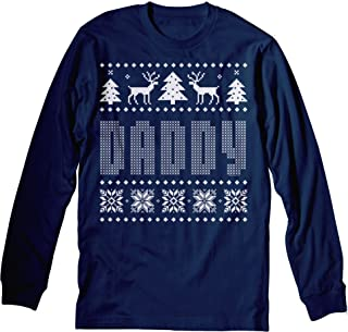 Daddy - Ugly Christmas Sweater Style Dad - Long Sleeve T-Shirt