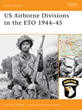US Airborne Divisions in the ETO 1944–45 (Battle Orders Book 25)