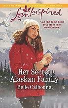 Her Secret Alaskan Family (Home to Owl Creek)