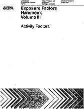 Exposure Factors Handbook Volume 3 Activities Factors
