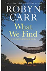 What We Find (Sullivan's Crossing Book 1) Kindle Edition