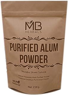 MB Herbals Alum Powder 250 Gram | Potassium Alum Powder | Purified Alum Powder Through Traditional Ayurveda Shodhan Purification Process | Helps in Canker Sores | Natural Deodorant