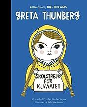 Greta Thunberg (Little People, Big Dreams): 40
