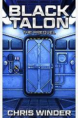 The Prequel (Black Talon) Kindle Edition