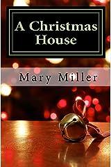 A Christmas House Kindle Edition