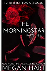 The Morningstar: Parts 1 and 2 Kindle Edition