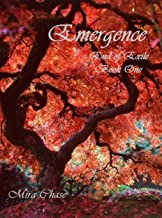 Emergence: End of Exile: Book One