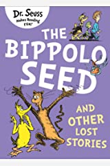 The Bippolo Seed and Other Lost Stories Kindle Edition