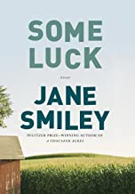 Some Luck: A novel (The Last Hundred Years Trilogy: A Family Saga Book 1)