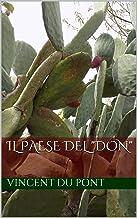 """IL PAESE DEL """"DON"""" (Italian Edition)"""