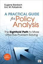 Download A Practical Guide for Policy Analysis: The Eightfold Path to More Effective Problem Solving PDF