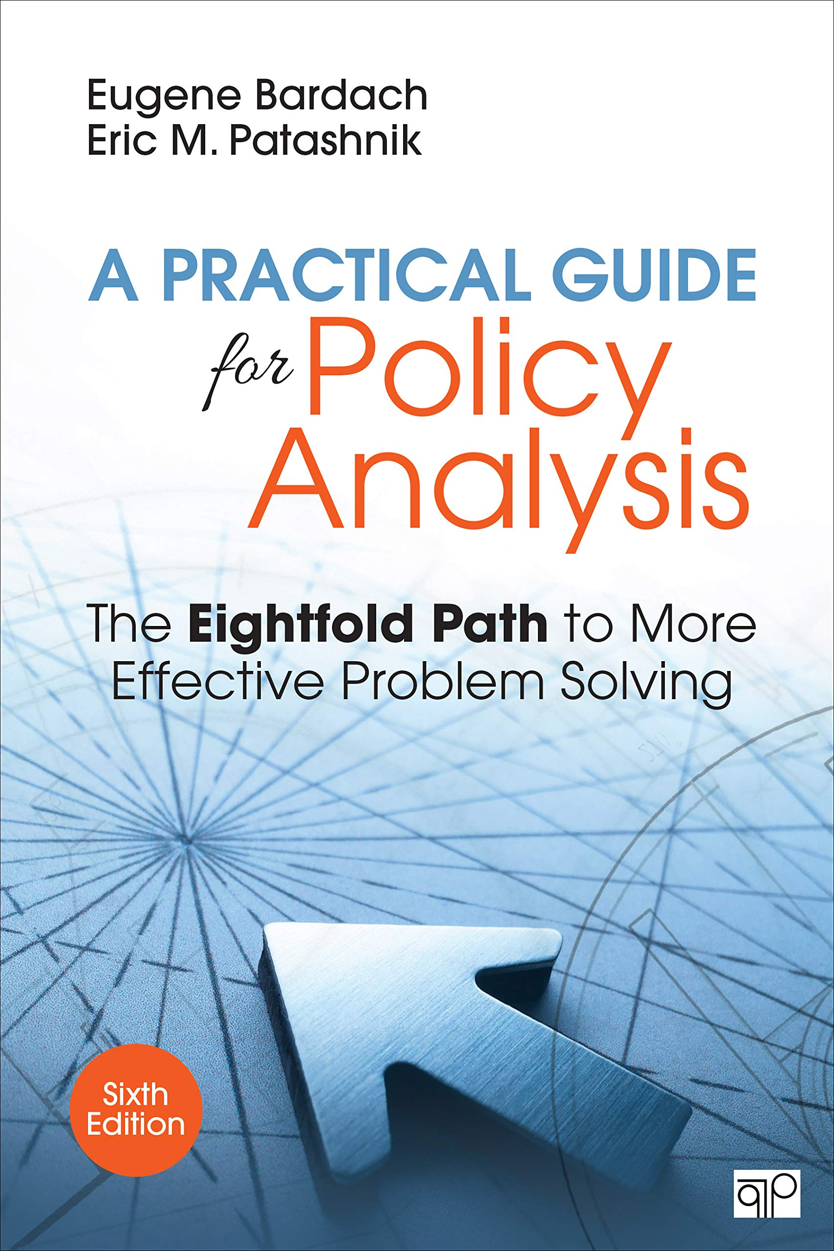 Image OfA Practical Guide For Policy Analysis: The Eightfold Path To More Effective Problem Solving