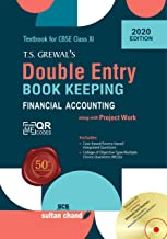 T.S. Grewal's Double Entry Book Keeping : Financial Accounting Textbook for CBSE Class 11 (Examination 2020-2021)