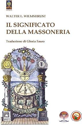 Il Significato della Massoneria (Esoterismo)