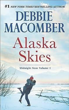 Alaska Skies: An Anthology (Midnight Sons Book 1)