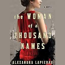 The Woman of a Thousand Names: A Novel