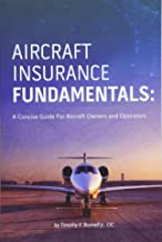 Aircraft Insurance Fundamentals: A Concise Guide For Aircraft Owners and Operators