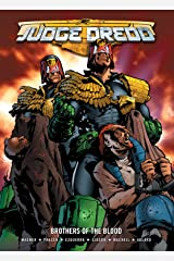 Judge Dredd: Brothers of the Blood Kindle Edition
