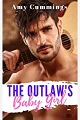 The Outlaw's Baby Girl: A DDLG, Age Play Romance (Lone Star Littles Book 3) Kindle Edition