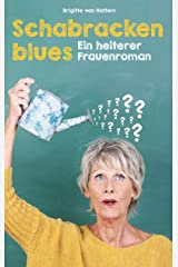 Schabrackenblues: Ein heiterer Frauenroman Kindle Ausgabe