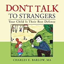 Don'T Talk to Strangers: Your Child Is Their Best Defense