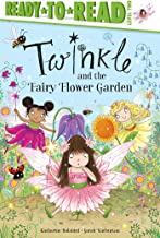 Twinkle and the Fairy Flower Garden: Ready-to-Read Level 2