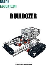 Brick Education:  Bulldozer (English Edition)