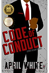 Code of Conduct: A Sexy Romantic Suspense (Cipher Security Book 1) Kindle Edition