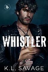 Whistler (RUTHLESS HELLHOUNDS MC (A RUTHLESS UNDERWORLD NOVEL) Book 2) Kindle Edition