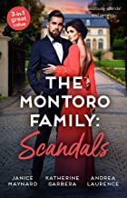 The Montoros Family: Scandals/Minding Her Boss's Business/Carrying A King's Child/Seduced by the Spare Heir (Dynasties: Th...