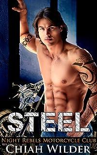 STEEL: Night Rebels Motorcycle Club (Night Rebels MC Romance Book 1)
