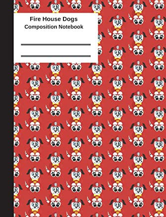 Fire House Dogs Composition Notebook: 100 Pages 7.44 x 9.69 Blank Unlined Sketchbook Drawing Art Book Paper School Student Teacher Red Dalmatian Fireman Red Subject