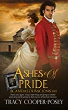 Ashes of Pride (Scandalous Scions Book 10)