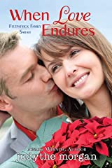 When Love Endures: Fitzpatrick Family Sarah (The Fitzpatrick Family) Kindle Edition