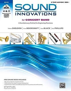 Sound Innovations for Concert Band, Bk 1: A Revolutionary Method for Beginning Musicians (B-flat Tenor Saxophone), Book & ...