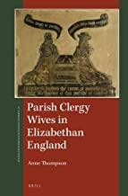 Parish Clergy Wives in Elizabethan England