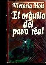 El Orgullo Del Pavo Real/the Pride of the Peacock (Spanish Edition)