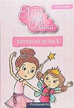 Estrelas do Bale - Colecao Ellis e Olivia