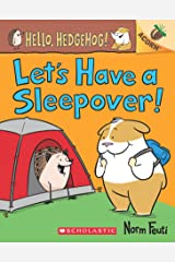 AN ACORN BOOK- HELLO, HEDGEHOG! #2: LET'S HAVE A SLEEPOVER! Paperback