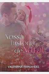Nossa história de natal eBook Kindle