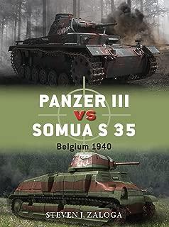Panzer III vs Somua S 35: Belgium 1940 (Duel Book 63)