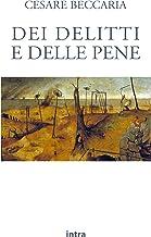 Dei delitti e delle pene (Annotato) (Italian Edition)