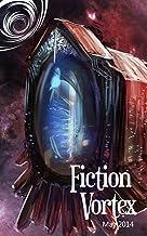 Fiction Vortex - May 2014