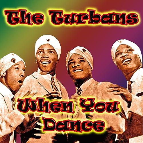 Amazon Music - The TurbansのWhen You Dance - Amazon.co.jp