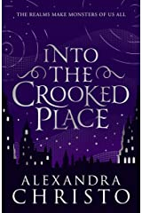 Into The Crooked Place Kindle Edition