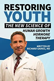 Restoring Youth: The New Science of Human Growth Hormone Therapy