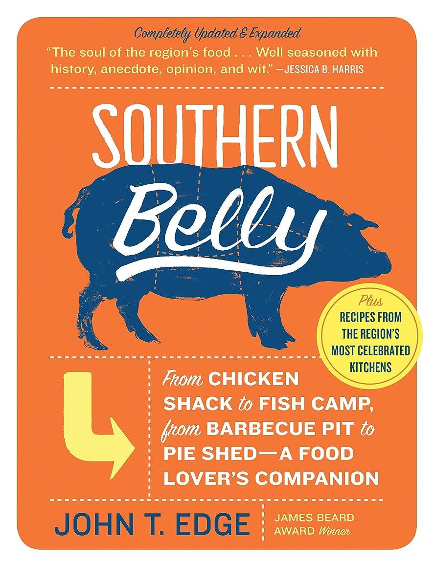 好ましい復活するキャロラインSouthern Belly: A Food Lover's Companion (English Edition)