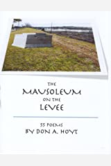 The Mausoleum on the Levee Kindle Edition