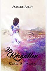 Les Kergallen, tome 5: Azilis Format Kindle